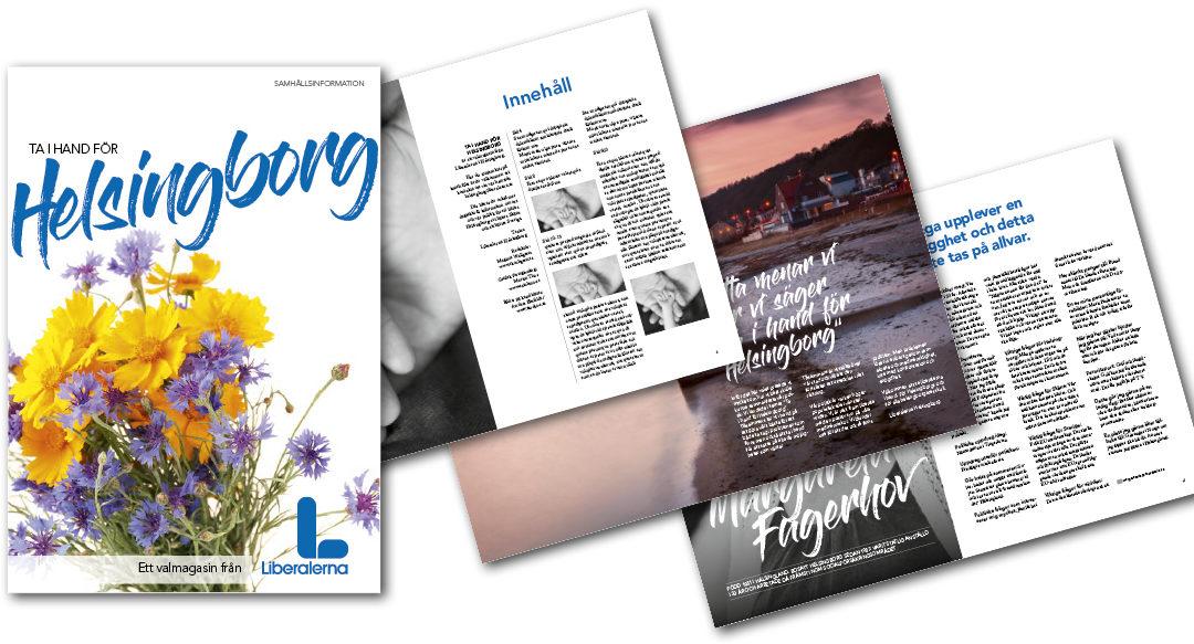 Kampanjmaterial till Liberalerna i Helsingborg inför Riksdagsvalet 2018